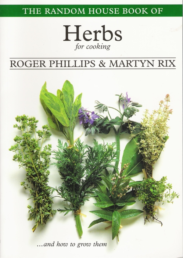 Herbs for Cooking ...and how to cook them