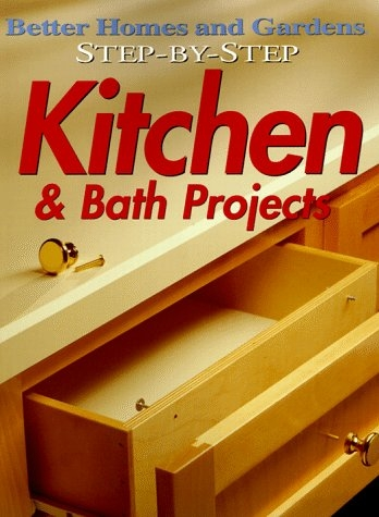 Step-by-Step Kitchen & Bath Projects