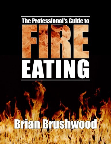 Professional's Guide to Fire Eating, The