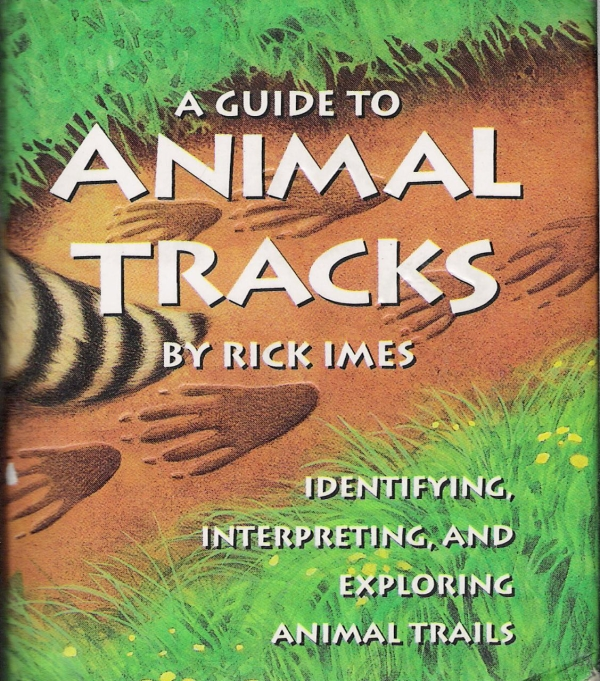 Guide to Animal Tracks, A