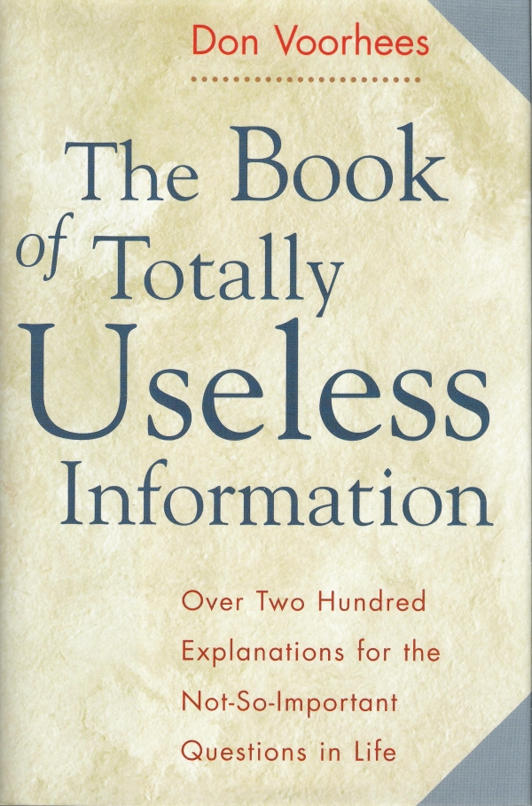 Book of Totally Useless Information, The