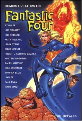 Comics Creators on Fantastic Four