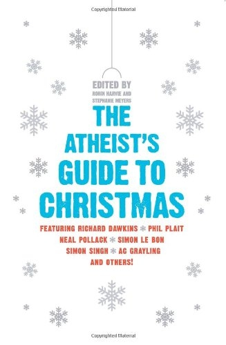 Atheist's Guide to Christmas, The