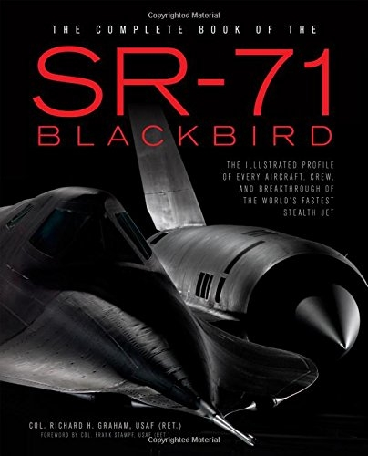 Complete Book of the SR-71 Blackbird, The