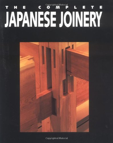 Complete Japanese Joinery, The