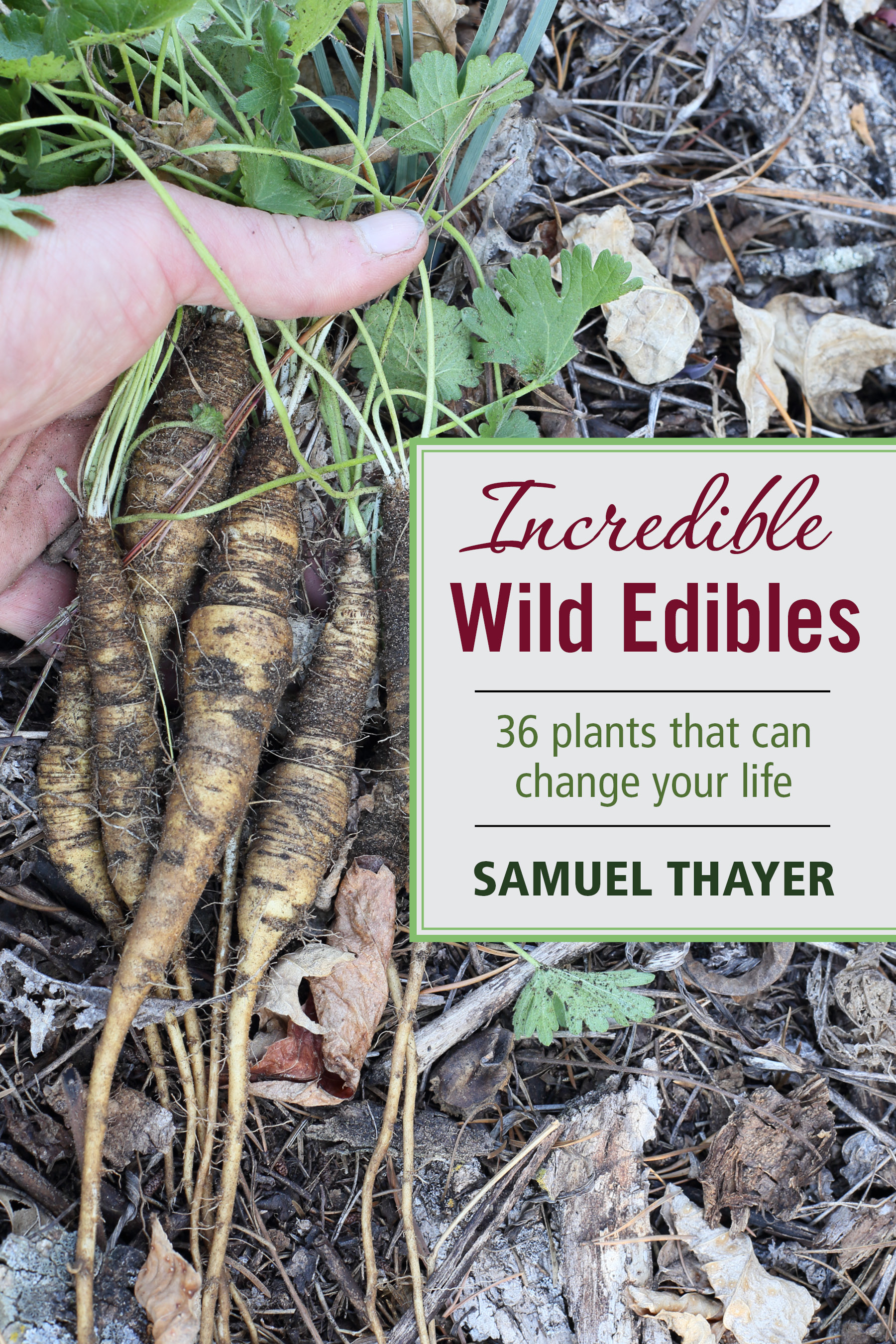 Incredible Wild Edibles