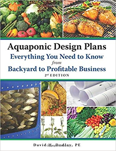 Aquaponic Design Plans, Everything You Need to Know 2nd Edition