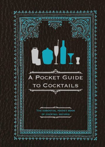 Pocket Guide to Cocktails, A