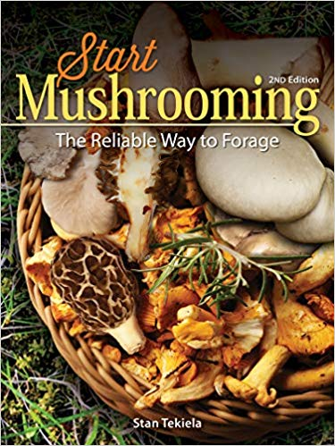 Start Mushrooming: 2nd Edition