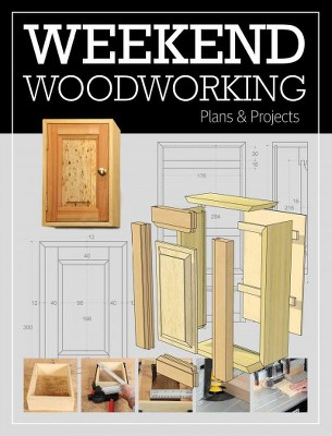 Weekend Woodworking Plans & Projects