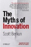 Myths of Innovation, The