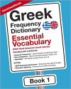 Greek Frequency Dictionary Essential Vocabulary: Book 1