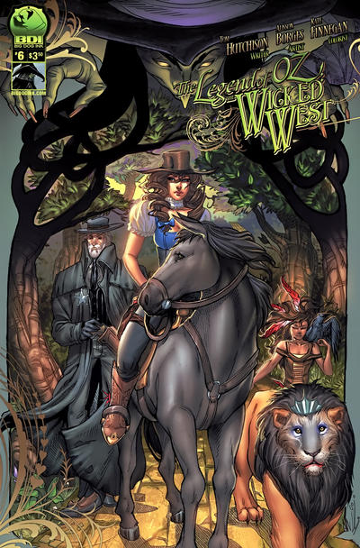 The Legend of Oz: The Wicked West issue 6.00